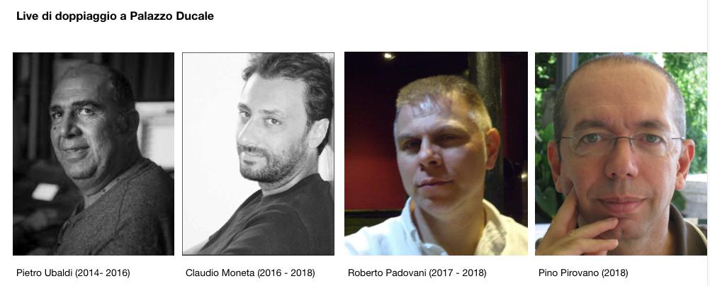 direttori delle Live di doppiaggio Pietro Ubaldi, Claudio Moneta, Roberto Padovani,